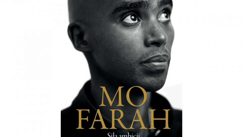 Mo Farah, Siła ambicji - Autobiografia